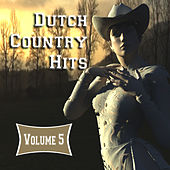 Dutch Country Hits, Vol. 5 by Various Artists