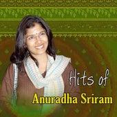Hits of Anuradha Sriram by Various Artists