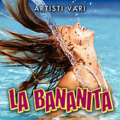 La Bananita by Various Artists