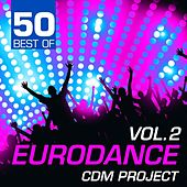 50 Best of Eurodance, Vol. 2 by CDM Project