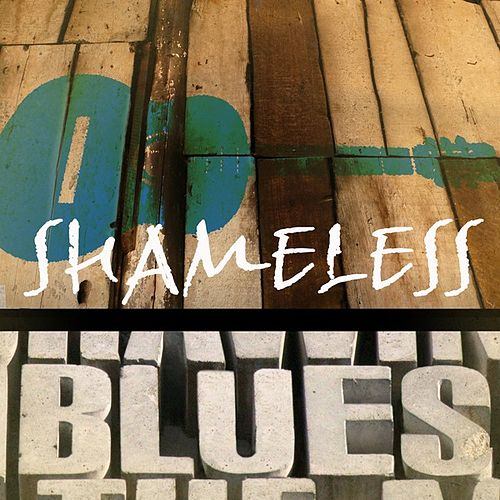 Shameless Blues by Various Artists