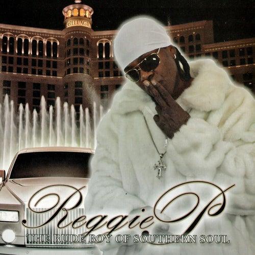 Reggie P by Reggie P