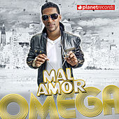 Mal Amor by Omega