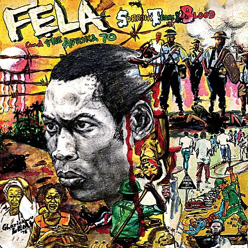 Sorrow Tears and Blood by Fela Kuti