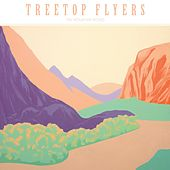 The Mountain Moves by Treetop Flyers