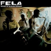 Best of The Black President by Fela Kuti
