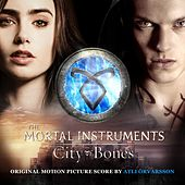 The Mortal Instruments: City of Bones by Atli Örvarsson