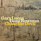Chase The Devil by Dean Bowman