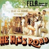 He Miss Road by Fela Kuti