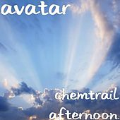 Chemtrail Afternoon by Avatar