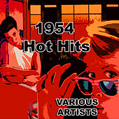 1954 Hot Hits by Various Artists