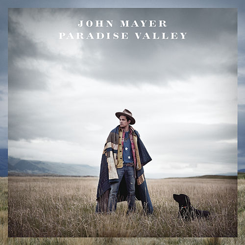 Paradise Valley by John Mayer