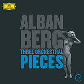 Berg: Three Orchestral Pieces by Various Artists