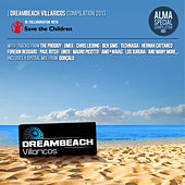 DreamBeach Villaricos Compilation 2013 by Various Artists