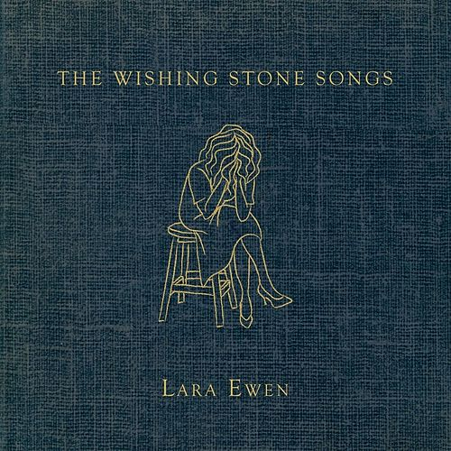 The Wishing Stone Songs by Lara Ewen