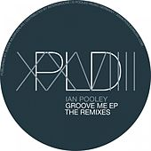 Groove Me The Remixes by Ian Pooley