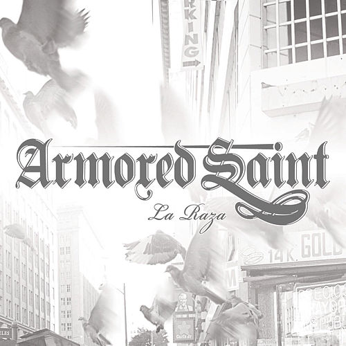 La Raza by Armored Saint