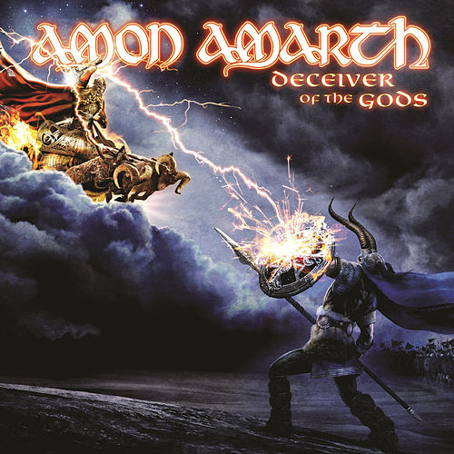 Deceiver of the Gods by Amon Amarth