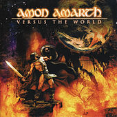 Versus The World by Amon Amarth