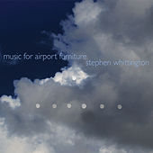 Music for Airport Furniture by Zephyr Quartet