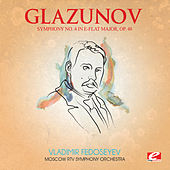Glazunov: Symphony No. 4 in E-Flat Major, Op. 48 (Digitally Remastered) by Moscow RTV Symphony Orchestra