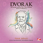 Dvorák: Slavonic Dance No. 1 in C Major, Op. 46 (Furiant) [Digitally Remastered] by Royal Philharmonic Orchestra