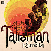 I-Surrection by Talisman