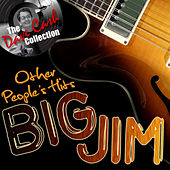 Other People's Hits (The Dave Cash Collection) by Big Jim Sullivan