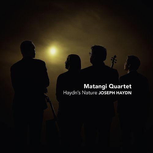 Haydn's Nature by Matangi Quartet