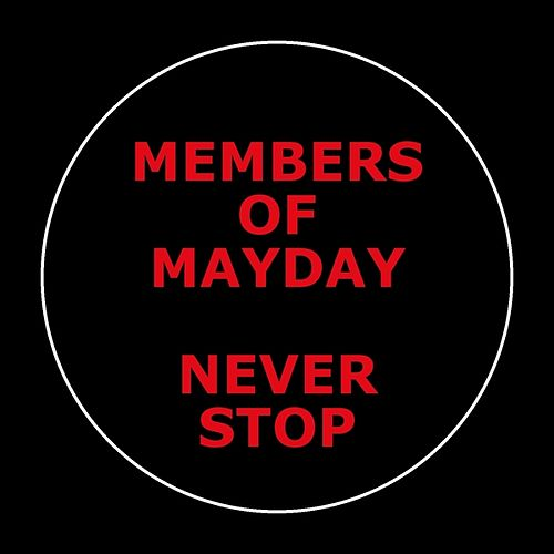 Never Stop by Members Of Mayday