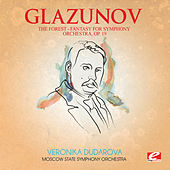 Glazunov: The Forest, Fantasy for Symphony Orchestra, Op. 19 (Digitally Remastered) by Moscow State Symphony Orchestra