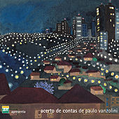 Acerto de Contas de Paulo Vanzolini by Various Artists