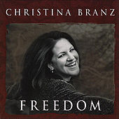 Freedom by Christina E. Branz