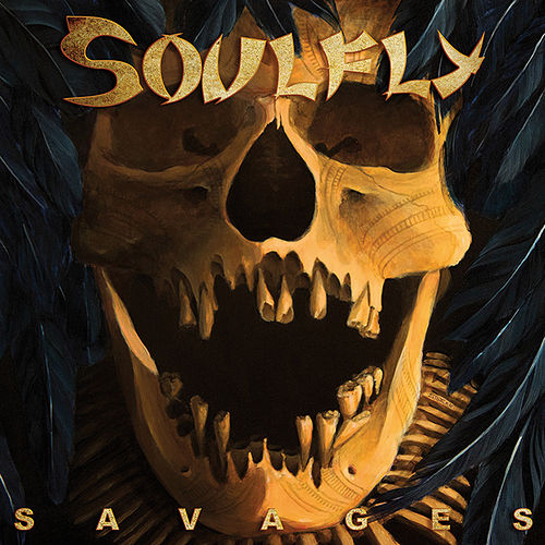 Savages by Soulfly