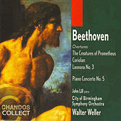 Beethoven: Piano Concerto No. 5, Corolian Overture, Leonora Overture, Creatures Of Prometheus Overture by Ludwig van Beethoven