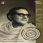 Hemanta Mukhopadhyay - Live by Hemanta Mukhopadhyay