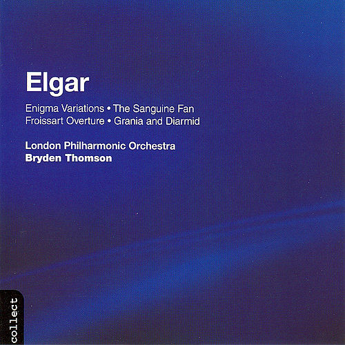 Elgar:  The Sanguine Fan, Op 81; Incidental Music From 'grania & Diarmid', Op 42; Froissart Overture, Op 19 by Edward Elgar