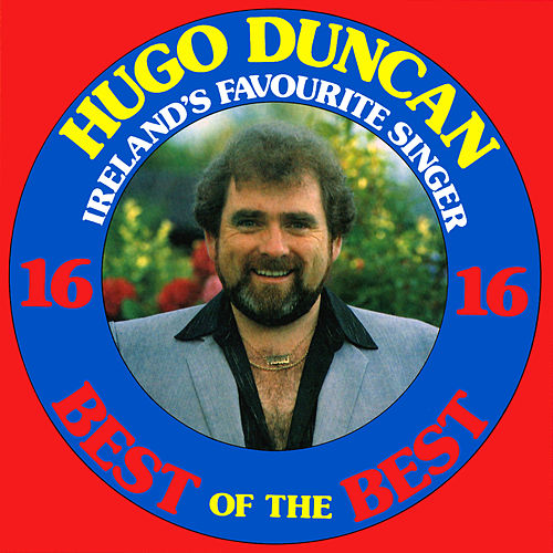 16 of the Best by Hugo Duncan