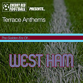 The Golden Era of West Ham: Terrace Anthems by Various Artists