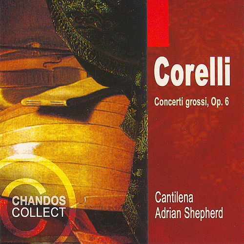 Twelve Concerti Grossi by Arcangelo Corelli