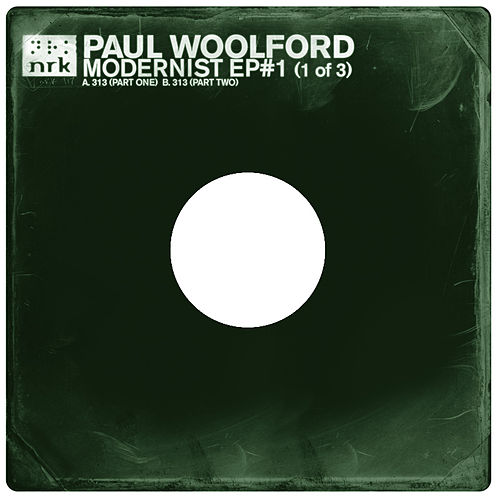 Modernist EP #1 by Paul Woolford