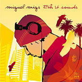 24th St. Sounds by Miguel Migs