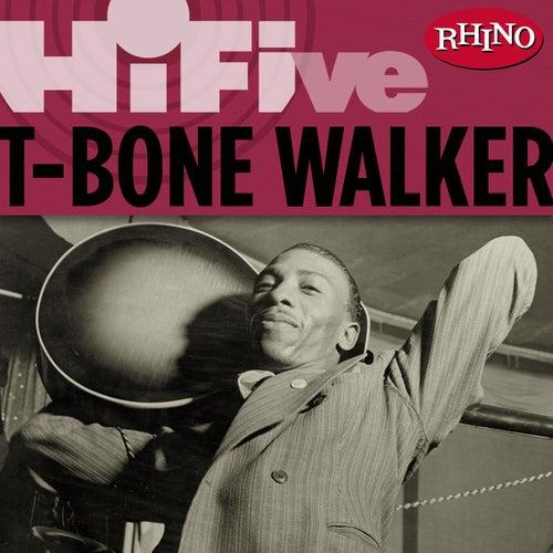 Rhino Hi-Five: T-Bone Walker by T-Bone Walker