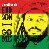 O Melhor de Edson Gomes by Edson Gomes