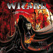 Trail of Death by Wizard