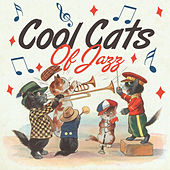 Cool Cats of Jazz by Various Artists