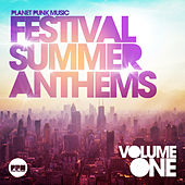 Festival Summer Anthems, Vol. 1 by Various Artists