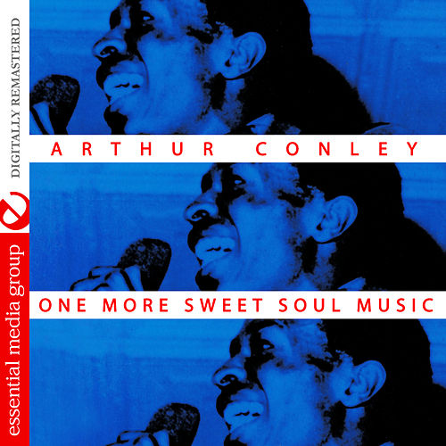 One More Sweet Soul Music (Digitally Remastered) by Arthur Conley