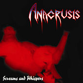 Screams and Whispers by Anacrusis