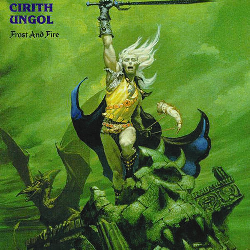 Frost and Fire by Cirith Ungol